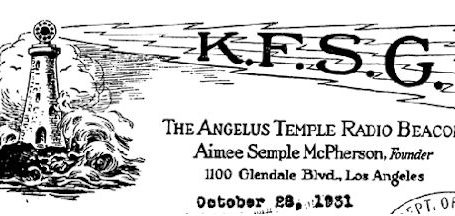 KFSG Los Angeles – The Aimee Semple McPherson Station