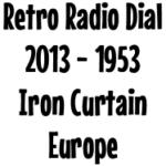 Retro Radio Dial: 1953 Iron Curtain Europe Radio